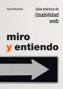 Libro UX - Miro y Entiendo - Daniel Mordecki